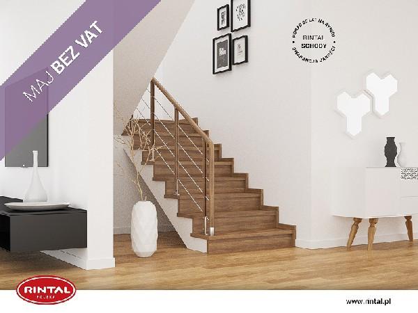 Rintal Polska, wiodący producent SCHODÓW do wnętrz organizuje PROMOCJĘ: MAJ BEZ VAT w formie zniżki w wysokości 8% na zakup schodów wraz z poręczą i montażem. Szczegóły promocji dostępne są w regulaminie  na stronie www.rintal.pl. Nasi doradcy są do dyspozycji na terenie całego kraju. Umów się na BEZPŁATNY POMIAR!?www.rintal.pl k.prabucka@rintal.pl+48 58 532 42 55