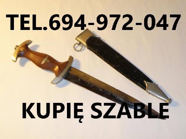Kupie Wojskowe Stare Szable,bagnety,kordziki,noże Telefon 694-972-047